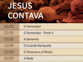 Série de pregações aborda as histórias que Jesus contava