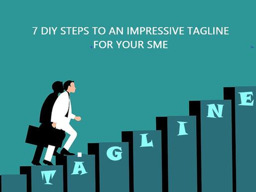 7 DIY Steps to an Impressive Tagline for Your SME