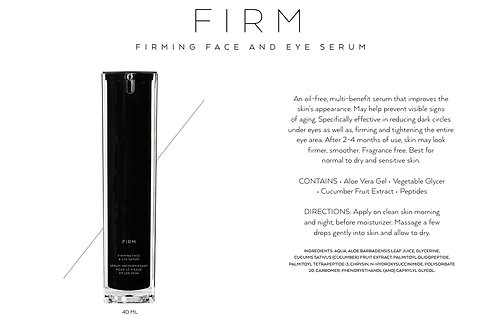 FIRM: FACE AND EYE SERUM