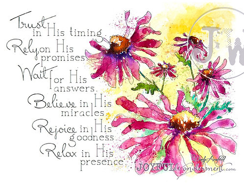 Trust Wait Rely Believe Rejoice Relax - Art Print