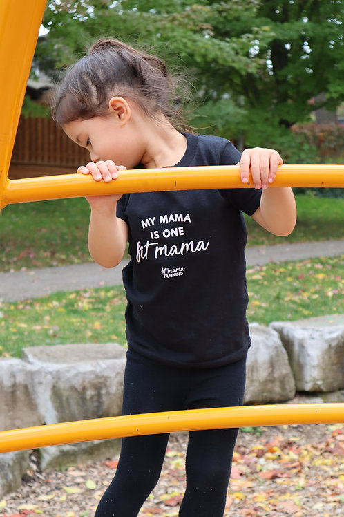 My Mama is One Fit Mama Kids T-shirt