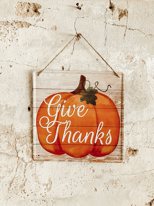 """""""Give thanks"""" metal sign"""