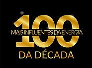 Premiação - Os 100 Mais Influentes da Energia da Década