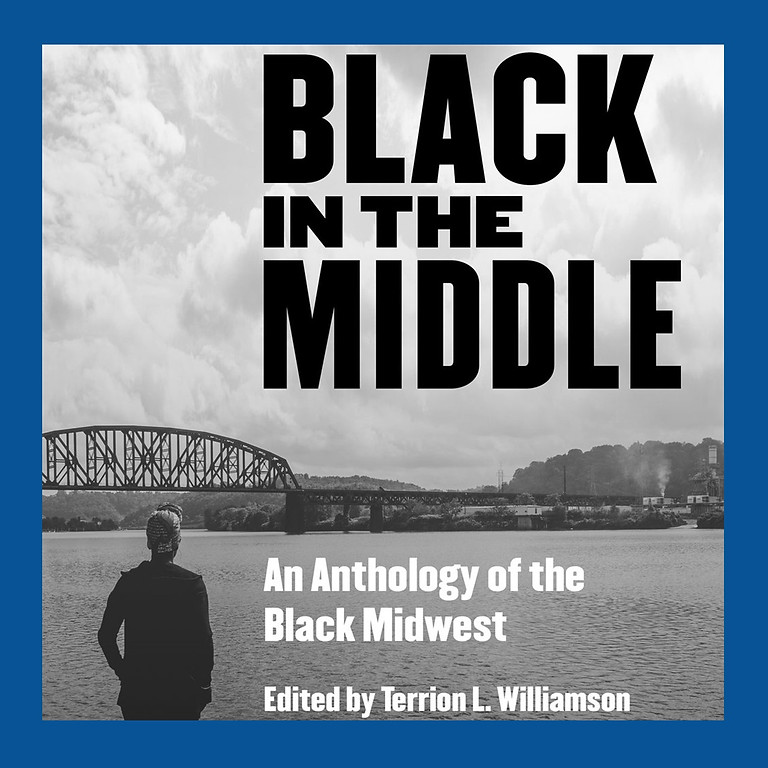 Conversation with the Editor of Black in the Middle, and Contributors