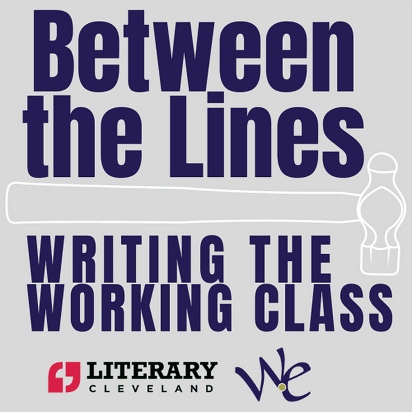 Writing the Working Class, with Literary Cleveland