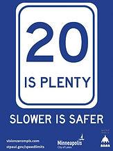20 IS PLENTY sign