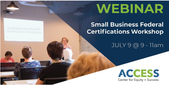 Small Business Federal Certification Workshop- 2019