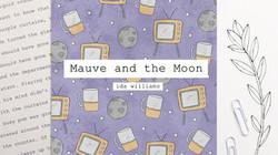 Mauve and the Moon - Ida Williams