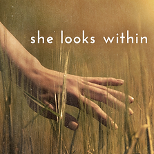 She looks within