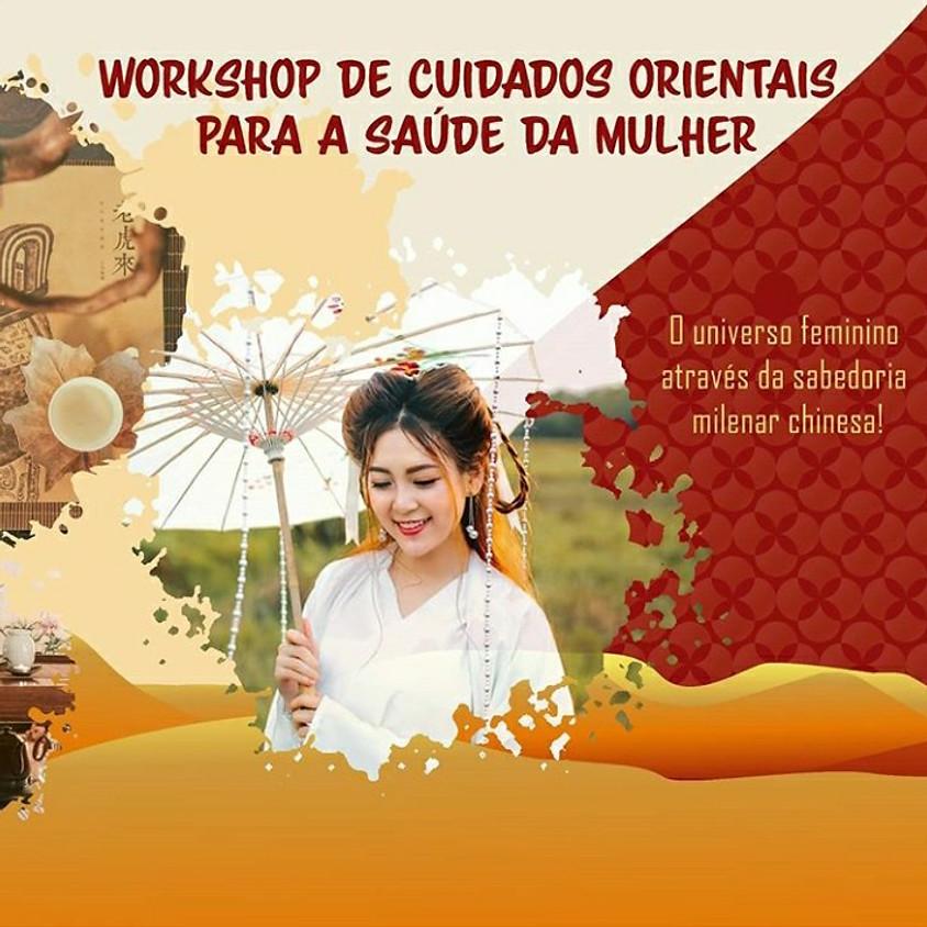 Workshop Presencial: Cuidados Orientais para a Saúde da Mulher