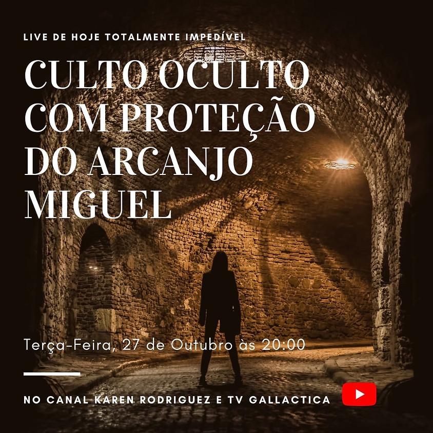 Live: Culto do Oculto com a Proteção do Arcanjo Miguel