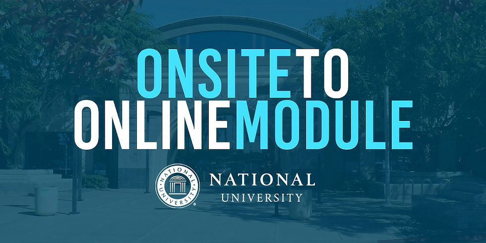 Onsite to Online Module - Available Anytime