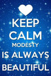 Modesty Is Always Beautiful