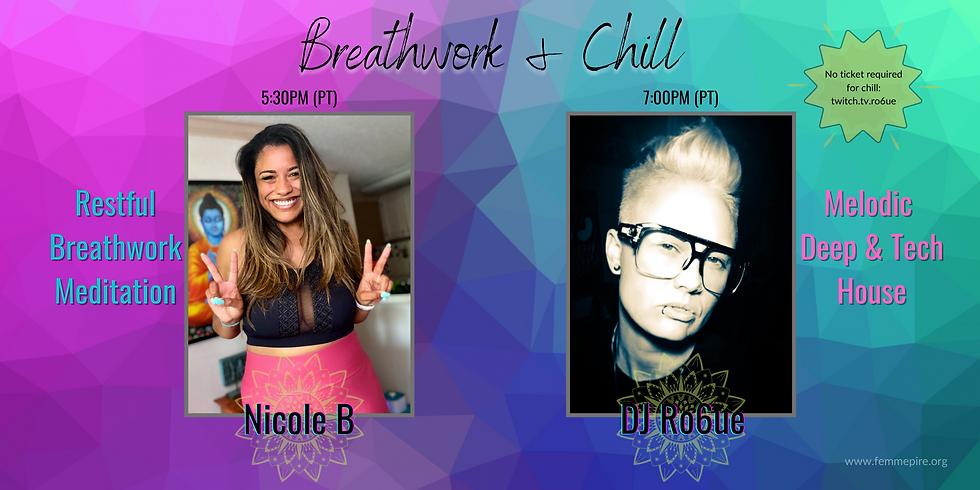 Breathwork & Chill with Nicole B