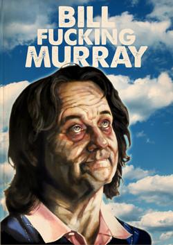 Bill FUCKING Murray