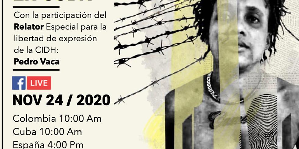 Los costos de luchar por la libertad de expresión en Cuba