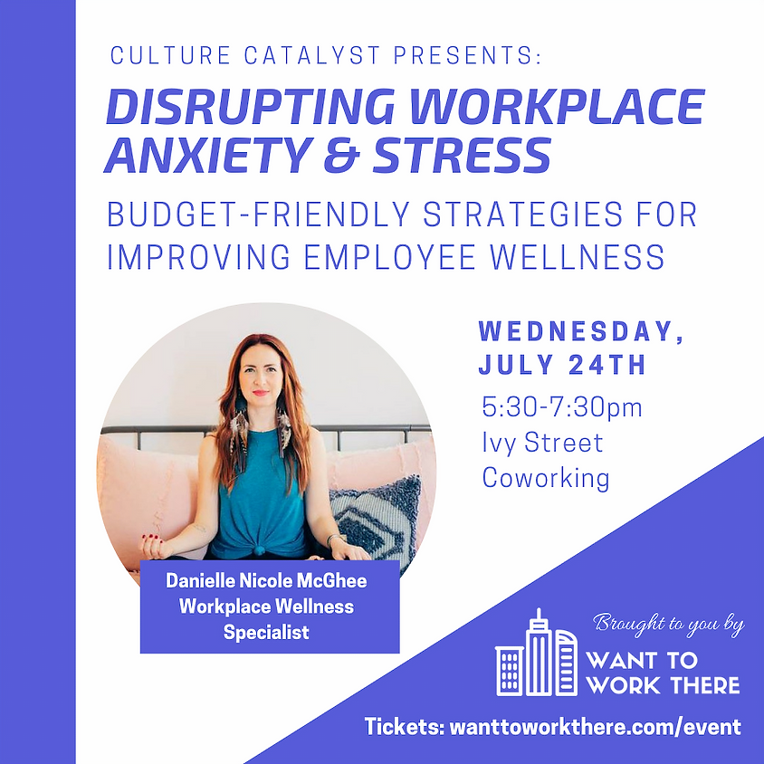 Disrupting Workplace Stress and Anxiety: Budget-Friendly Strategies for Improving Employee Wellness