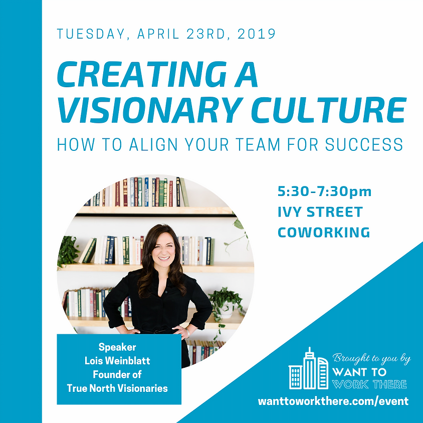 Creating a Visionary Culture: How to Align Your Team for Success