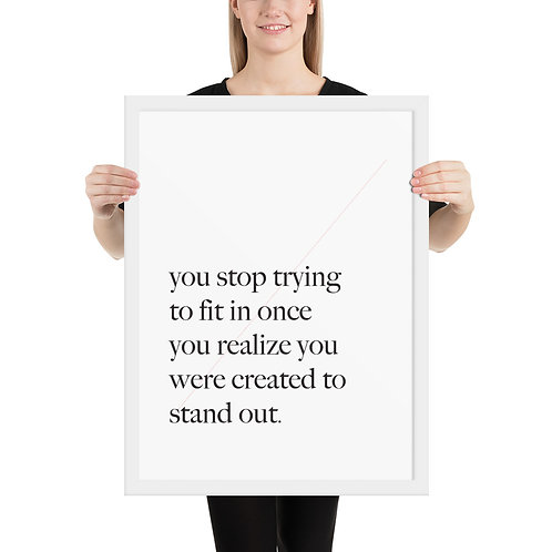 Created to Stand Out (Framed)