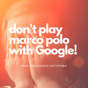 Don't Play Marco Polo with Google