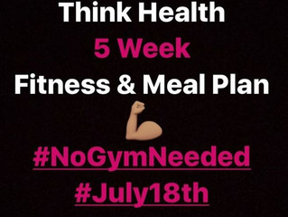 Think Health: 5 Week Fitness & Meal Plan