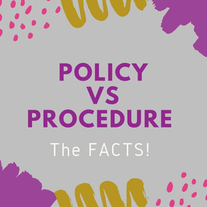 Policy Vs. Procedure