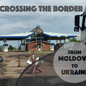 Border Crossing from Moldova to Ukraine. The most difficult of the trip so far.