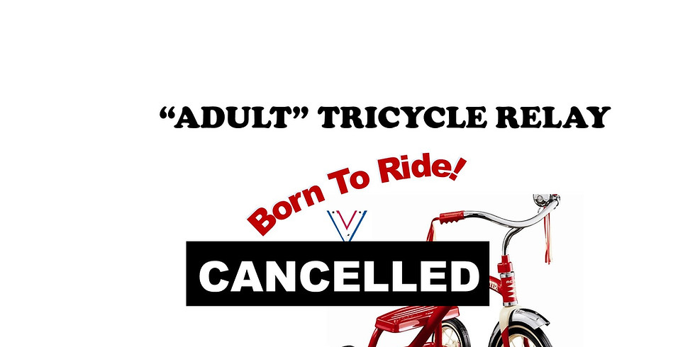 Adult Tricycle Relay - CANCELLED!
