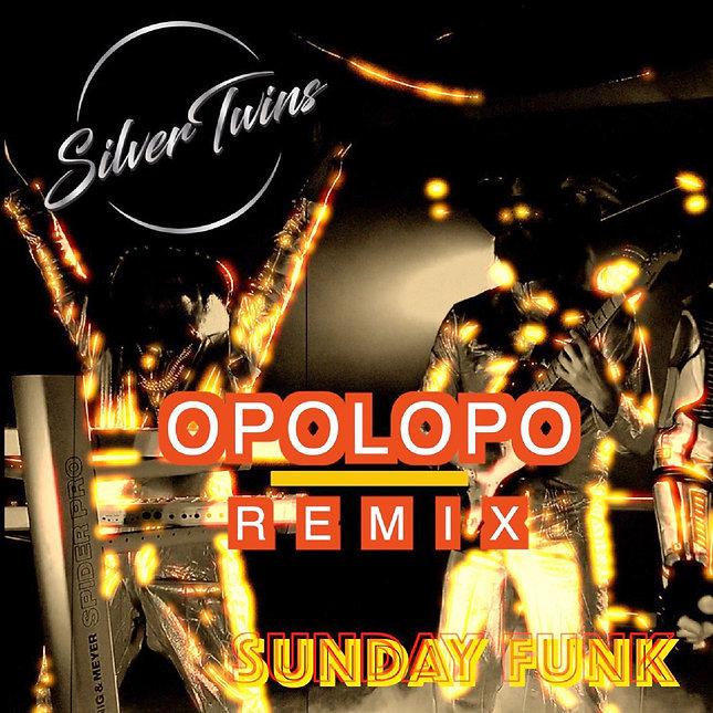 SilverTwins of funk Sundayfunk remix Opo