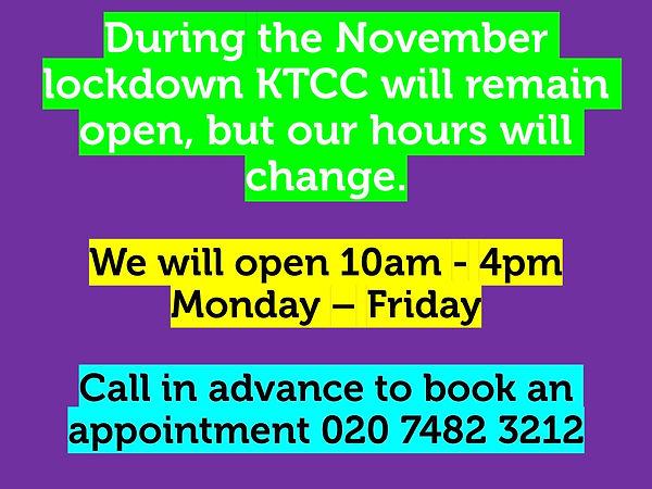 During the November lockdown KTCC will r