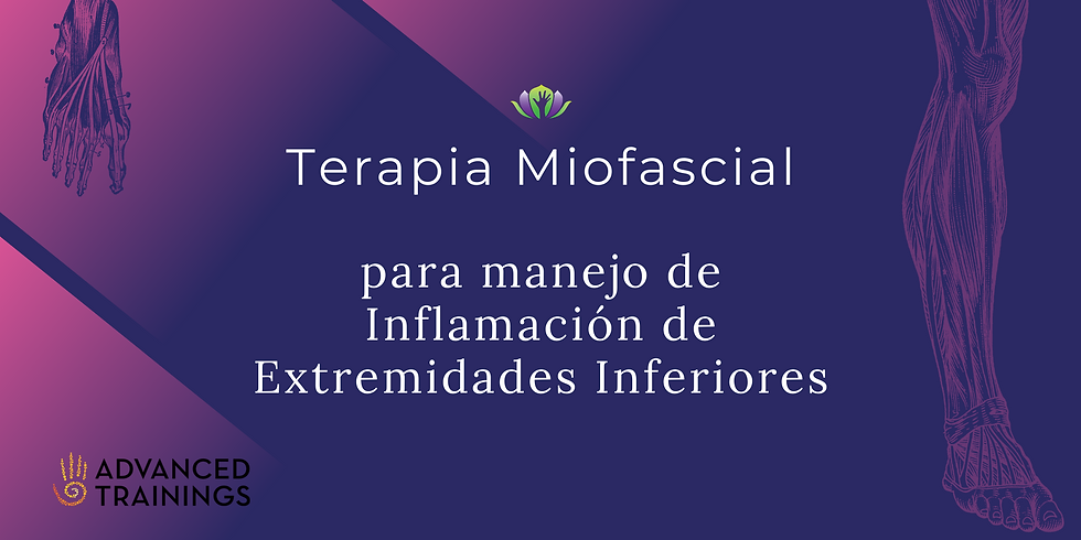Terapia Miofascial para manejo de Inflamación de Extremidades Inferiores