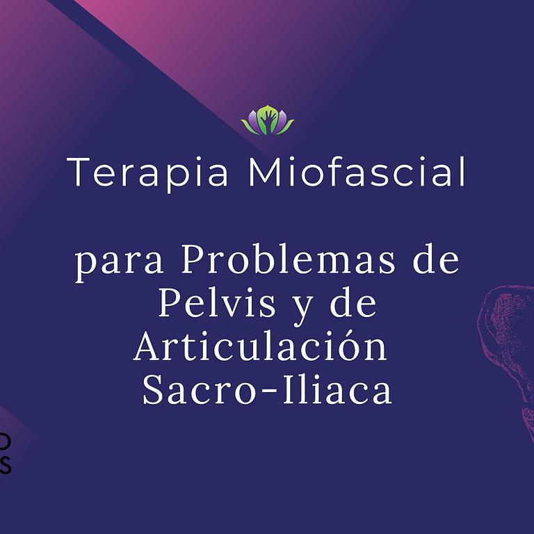 Terapia Miofascial para Problemas de Pelvis y de Articulación Sacro-Iliaca
