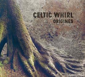 Origines Album Celtic Whirl