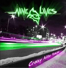 Nine Lives-Crazy After Midnight.jpg