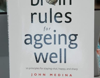 10 Brain Rules for Ageing Well