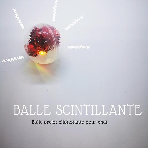 LA BALLE SCINTILLANTE