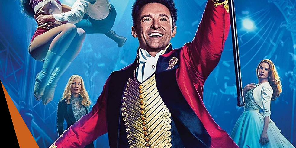 The Greatest Showman - Friday 9th July - 8pm