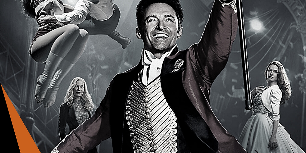 Sold Out - The Greatest Showman - Friday 4th Sept - 8pm