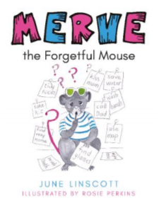 Merve the Forgetful Mouse by June Liscott and Rosie Perkins