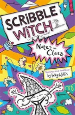 Scribble Witch Notes in Class by Inky Willis