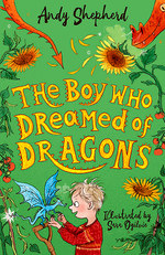 The Boy Who Dreamed of Dragons by Andy Shepherd