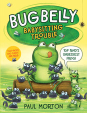 Bug Belly Babysitting Trouble by Paul Morton