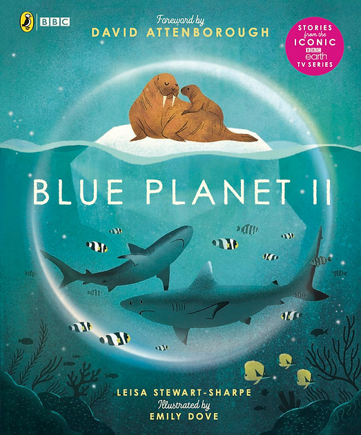 PB Blue Planet II by Leisa Stewart Sharp and Emily Dove