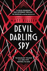 Darling Devil Spy by Matt Killeen