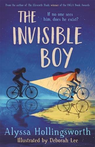 The Invisible Boy by Alyssa Hollingsworth and Deborah Lee