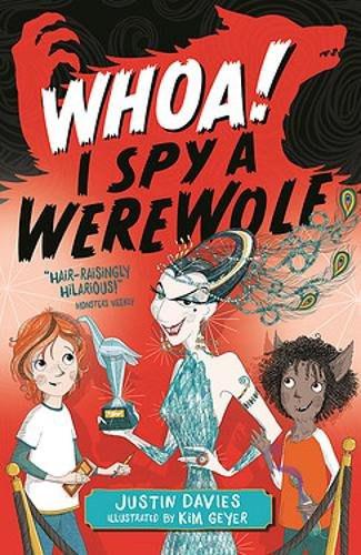 Whoa! I Spy a Werewolf by Justin Davies and Kim Geyer