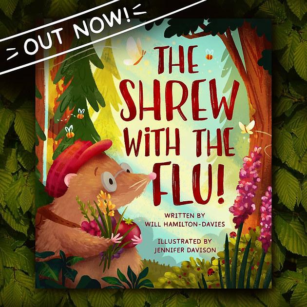 The Shrew with the Flu Will Hamilton Davies and Jennifer Davison