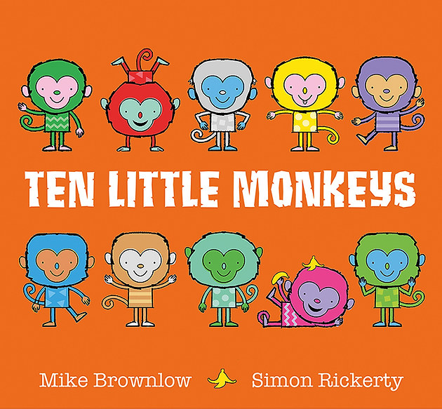 TEN LITTLE MONKEYS by Mike Brownlow and Simon Rickerty