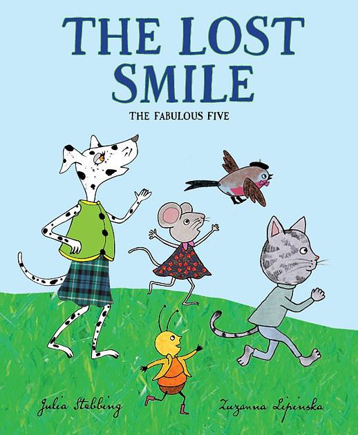 The Lost Smile by Julia Stebbing and Zuzanna Lipinska