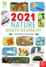 2021 Nature Month By Month Illustrated by Elly Johnz and written by Anna Wilson